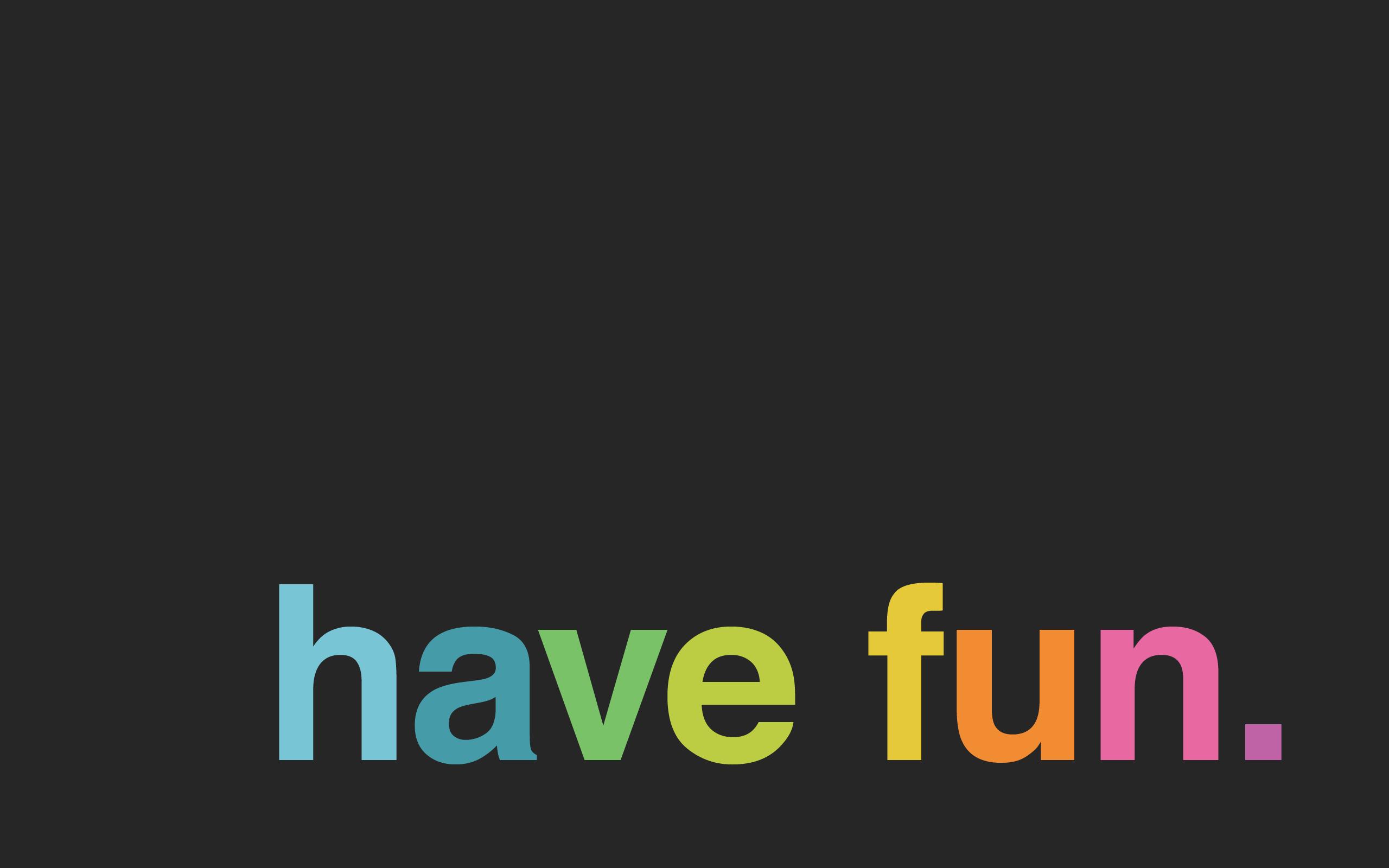 the intelligence of fun