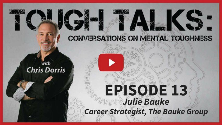 Tough Talks with Julie Bauke Career Strategist Blog