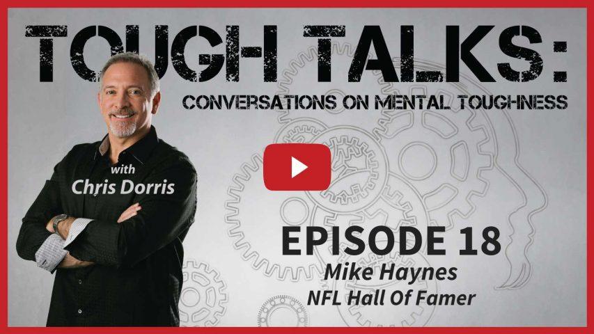 Tough Talks With Chris Dorris Mike Haynes NFL Hall Of Famer