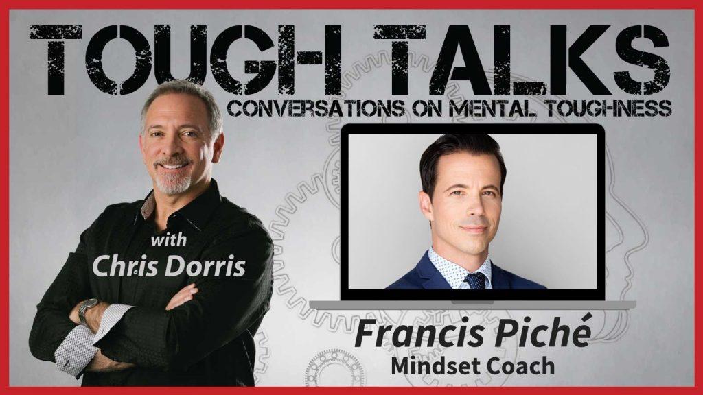 Tough Talks Video Cover - E032 - Francis Piche