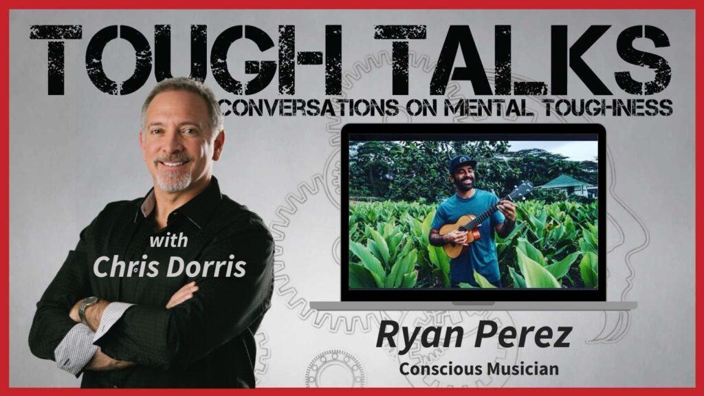 Tough Talks - E063 - Conscious Raggae! with Ryan Perez