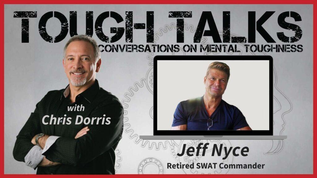 Tough Talks - E066 - Failure's Not An Option! with Jeff Nyce