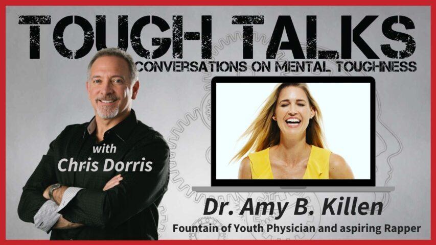 TOUGH TALKS - E070 - Sex and Mental Toughness with Amy B. Killen